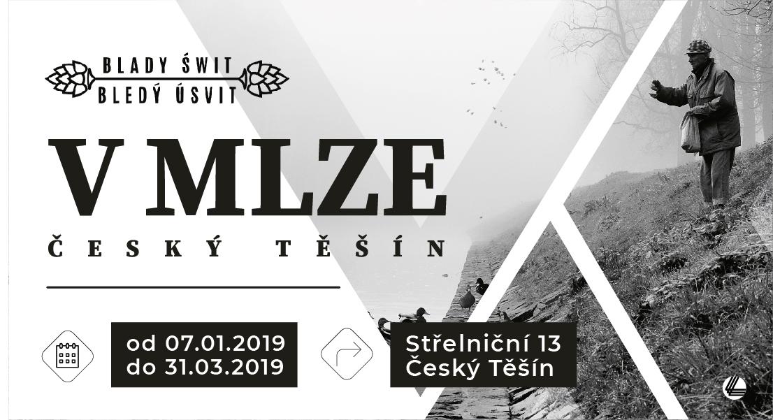 Pozvánka na vernisáž fotografií s tématem Český Těšín v Mlze